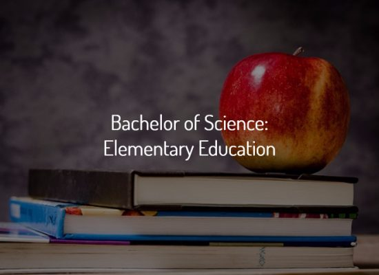 Bible College Online Degrees- Bachelor of Science: Elementary Education
