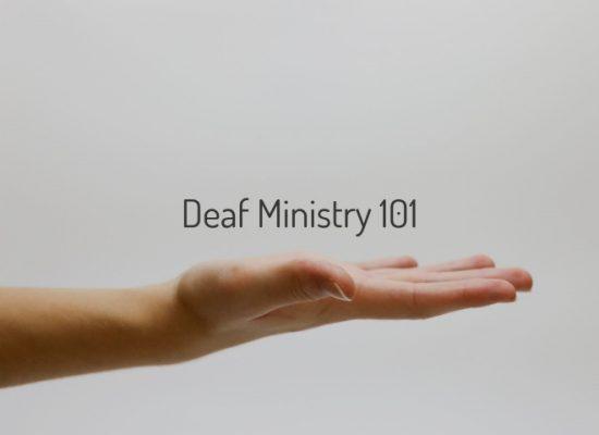 Deaf Ministry 101