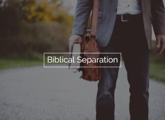 Biblical Separation