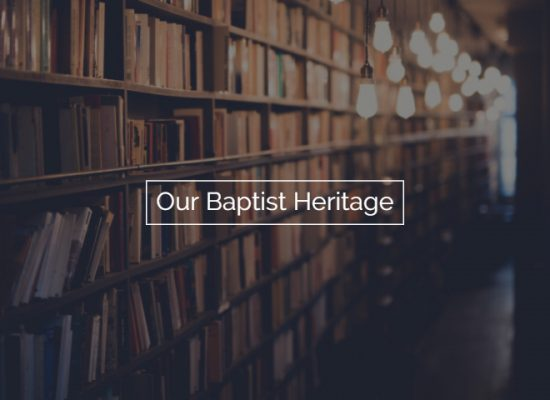 Our Baptist Heritage