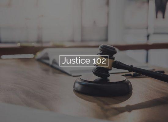 Justice 102